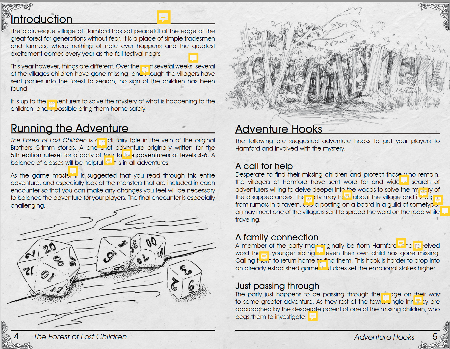 The importance of hiring an editor when producing an rpg zine or any publication.